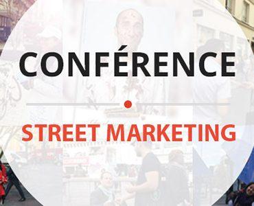 Conférence Street Marketing, au cœur des tendances marketing