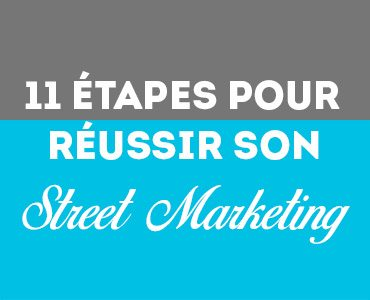 Réussir son street marketing