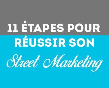 Réussir son street marketing