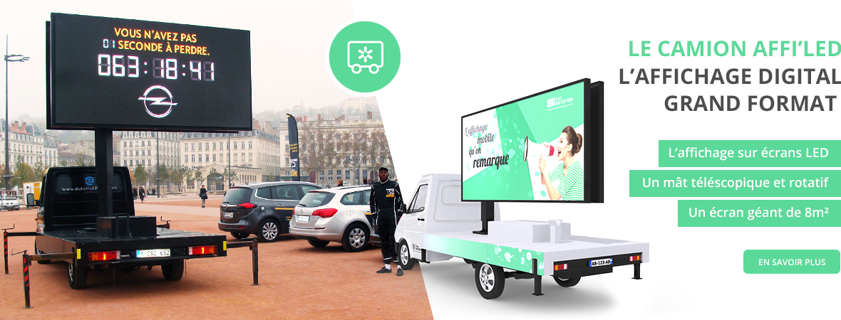 Camion affichage digital Affi'Led - Affichage mobile - NON STOP MEDIA Ile de France