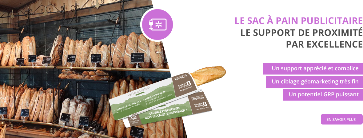 Impression sac à pain publicitaire - Medias tactiques - NON STOP MEDIA Rhône Alpes