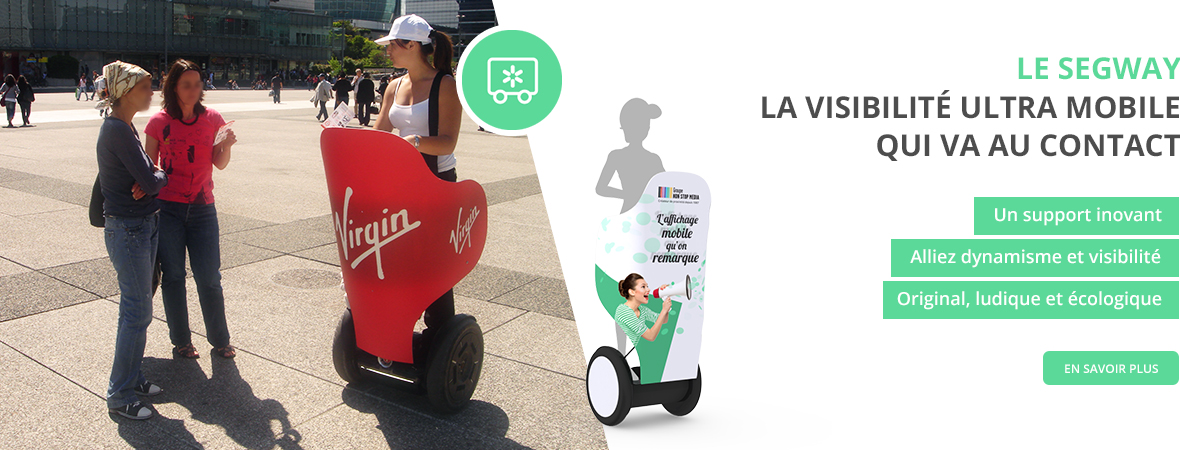 street marketing segway - support publicitaire mobile - NON STOP MEDIA Centre - Val de Loire