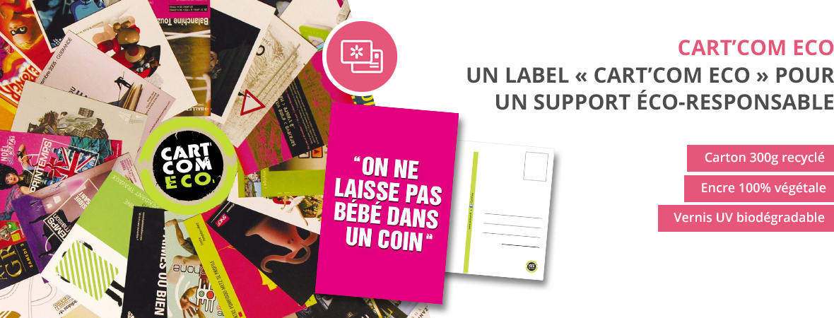Cart'com Eco, impression écologique de carte postale publicitaire - NON STOP MEDIA Centre