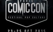 Le festival Comic Con Paris - Groupe NON STOP MEDIA