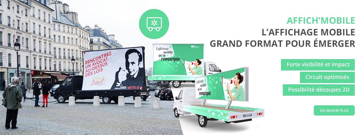 Camion publicitaire Affich'Mobile, un affichage mobile grand format - NON STOP MEDIA Île de France