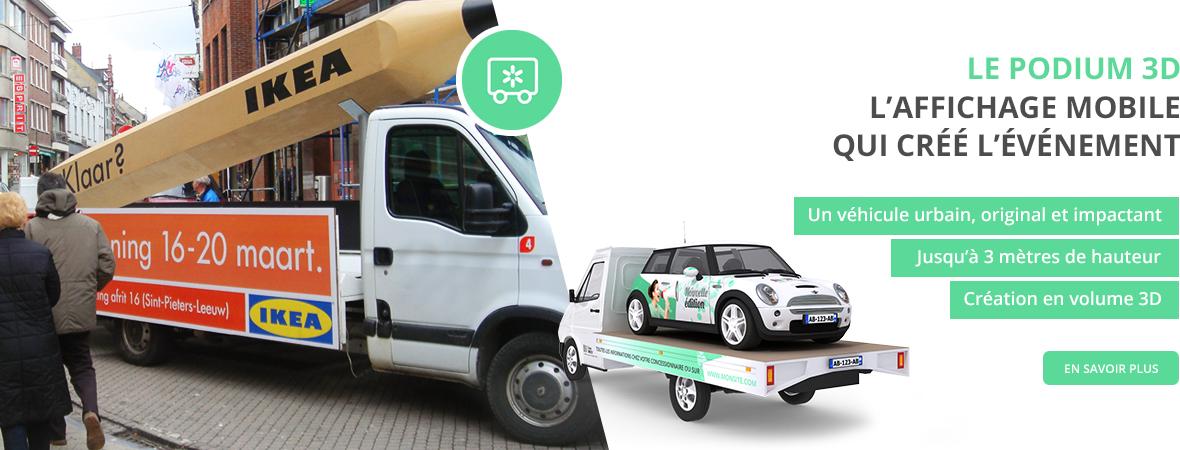 Le Camion Podium 3D, un affiche mobile urbain, original et impactant - NON STOP MEDIA Île de France