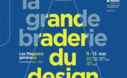 Diffusion de Cart'Com pour la 1 ère édition de la Grande Braderie du Design - NON STOP MEDIA ile de france