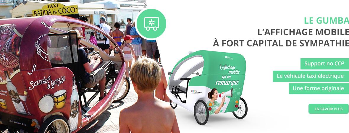 Le vélo-taxi publicitaire Gumba - Affichage mobile - NON STOP MEDIA Midi-Pyrénées