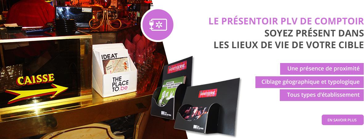Support tactique - Presentoirs - Groupe NON STOP MEDIA